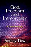 God, Freedom and Immortality (0879752513) by Flew, Antony G.
