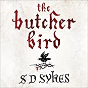 The Butcher Bird | S D Sykes