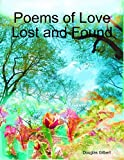 img - for Poems of Love Lost and Found book / textbook / text book