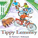 Tippy Lemmey Audiobook by Patricia C. McKissack Narrated by Emily Bauer