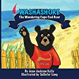 img - for Washashore: The Wandering Cape Cod Bear book / textbook / text book