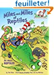 Miles and Miles of Reptiles: All Abou...