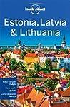 Estonia, Latvia and Lithuania - 7ed -...