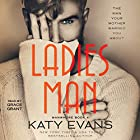 Ladies Man: Tahoe's Story: Manwhore, Book 4 Audiobook by Katy Evans Narrated by Grace Grant