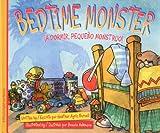 Bedtime Monster: �A dormir, peque�o monstruo! (English and Spanish Edition)