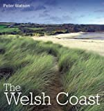 The Welsh Coast (0711231117) by Watson, Peter