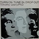 Turn on, tune in, drop outby Timothy Leary