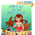 Children's book: Flipper and the Mermaid (Happy bedtime stories children's books collection Book 1)