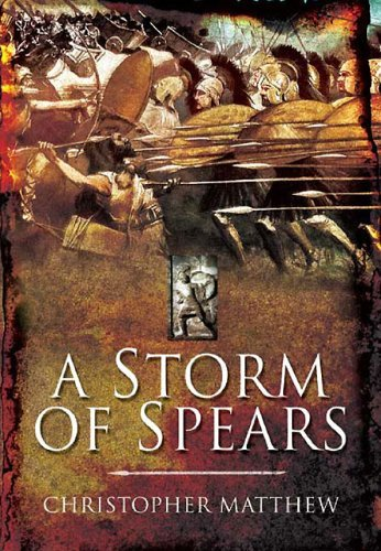 a-storm-of-spears-understanding-the-greek-hoplite-in-action-by-christopher-matthew-2011-11-17
