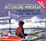 Jacqueline Winspear The Mapping of Love and Death