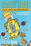 img - for Billy Sure Kid Entrepreneur and the Haywire Hovercraft book / textbook / text book