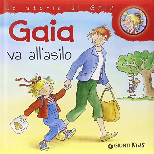 Gaia va all'asilo