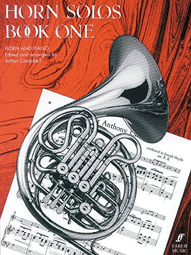 Horn Solos, Bk 1: (Horn and Piano) (Faber Edition)