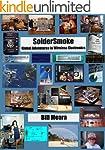 SolderSmoke -- Global Adventures in W...