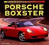 Porsche Boxster (ColorTech) (0760305196) by Lamm, John