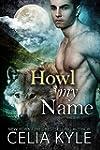 Howl My Name (BBW Paranormal Shapeshi...
