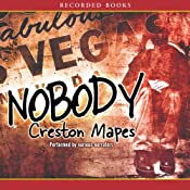 Nobody | [Creston Mapes]