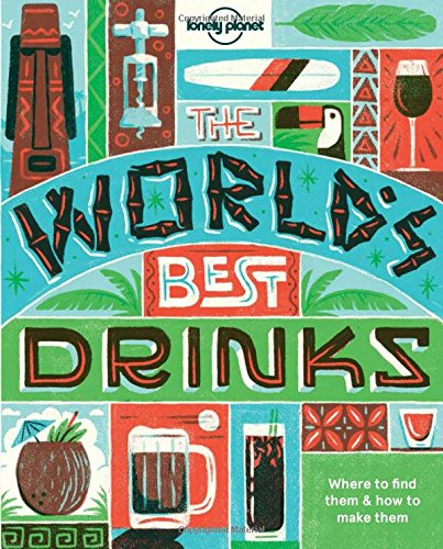 World's Best Drinks mini by Lonely Planet