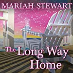 The Long Way Home: Chesapeake Diaries, Book 6 | Mariah Stewart