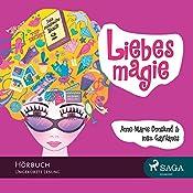Liebesmagie (Das magische Buch 2) | Anne-Marie Donslund, Inez Gavilanes