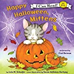 Happy Halloween, Mittens | Chip Schaefer,Susan Kathleen Hartung