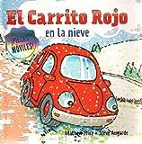 img - for El Carrito Rojo en la nieve (Spanish Edition) book / textbook / text book