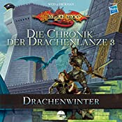 Drachenwinter (Die Chronik der Drachenlanze 3) | Margaret Weis, Tracy Hickman