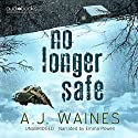 No Longer Safe Audiobook by A J Waines Narrated by Emma Powell
