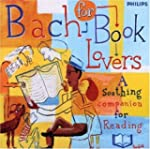 Bach For Book Lovers A Soothi
