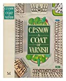 img - for A coat of varnish / C. P. Snow ; illustrated by Howard Rogers book / textbook / text book