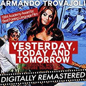 Yesterday, Today and Tomorrow (Original Motion Picture ...