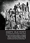 Dirty Old Town (Hexham Local History...
