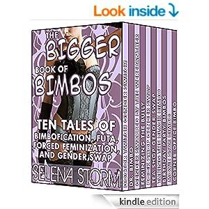 The Bigger Book of Bimbos: Ten Tales of Bimbofication, Futa, Forced