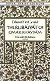 The Rubyt of Omar Khayym : First and Fifth Editions (Dover Thrift Editions)