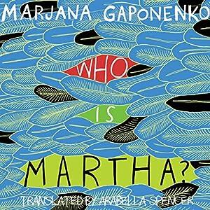 Who Is Martha? Audiobook