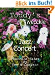 Toddy's Twecckle Jazz Concert: Twecck...