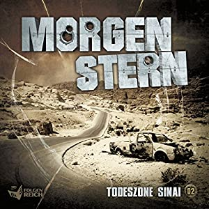 Todeszone Sinai (Morgenstern 2) Hörbuch