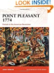 Point Pleasant 1774: Prelude to the A...
