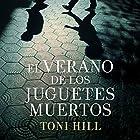 El verano de los juguetes muertos Audiobook by Toni Hill Narrated by Javier Martín