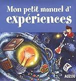 echange, troc Francesca Massa, Mélanie Perez, Collectif - Mon petit manuel d'expériences