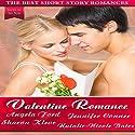Valentine Romance: The Best Short Story Romances Audiobook by Angela Ford, Jennifer Conner, Sharon Kleve, Natalie-Nicole Bates Narrated by Bailey Varness
