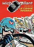 Michel Vaillant - tome 15 - Michel Vaillant 15 (rééd. Dupuis) Cirque infernal (Le)
