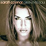 Green Eyed Soul - Sarah Connor