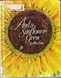 And a sunflower grew (Bowmar nature series) (0837223946) by Aileen Lucia Fisher