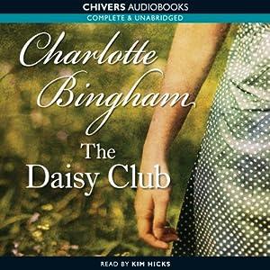 The Daisy Club | [Charlotte Bingham]