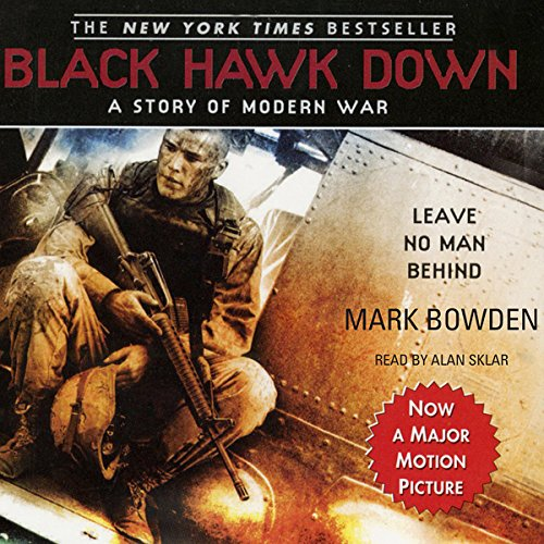 Black Hawk Down: A Story of Modern War (ARC) by Mark Bowden