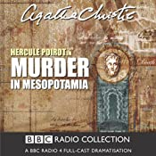 Murder in Mesopotamia (Dramatised) | [Agatha Christie]