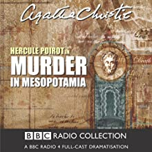 Murder in Mesopotamia (Dramatised) Radio/TV Program by Agatha Christie Narrated by John Moffatt