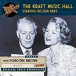 Kraft Music Hall Starring Nelson Eddy |  NBC Radio