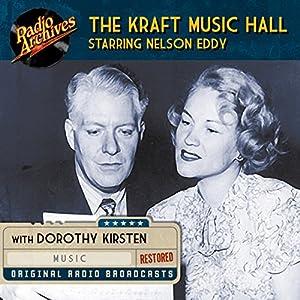 Kraft Music Hall Starring Nelson Eddy Radio/TV Program